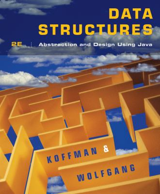 Data Structures: Abstraction and Design Using Java 9780470128701