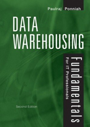 Data Warehousing Fundamentals for IT Professionals 9780470462072