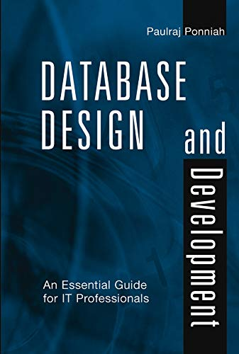 Database Design and Development: An Essential Guide for It Professionals 9780471218777