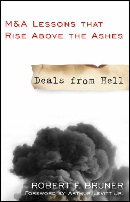 Deals from Hell: M&A Lessons That Rise Above the Ashes 9780470452592