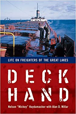 Deckhand: Life on Freighters of the Great Lakes 9780472033256