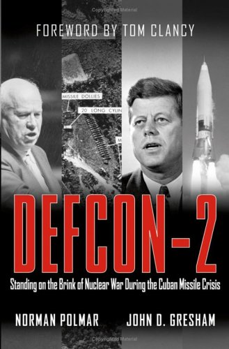 Defcon-2: Standing on the Brink of Nuclear War During the Cuban Missile Crisis 9780471670223