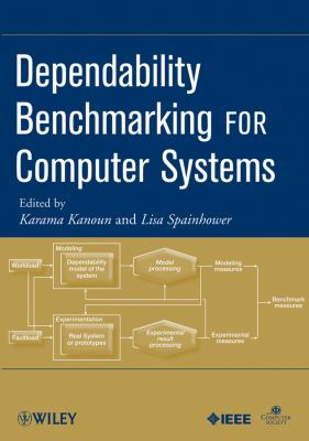 Dependability Benchmarking for Computer Systems 9780470230558