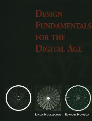 Design Fundamentals for the Digital Age 9780471287865