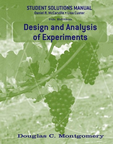 Design and Analysis of Experiments, Student Solutions Manual 9780470169919