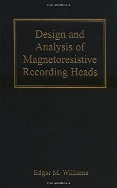 Design and Analysis of Magnetoresistive Recording Heads 9780471363583