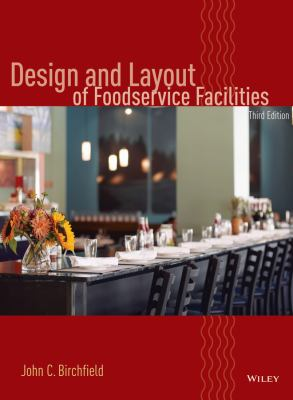 Design and Layout of Foodservice Facilities 9780471699637