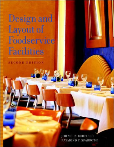 Design and Layout of Foodservice Facilities 9780471292098