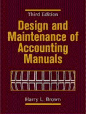 Design and Maintenance of Accounting Manuals 9780471253686