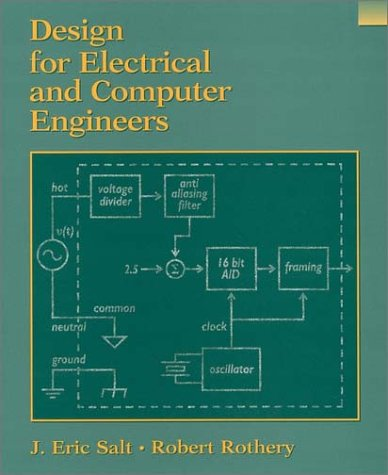 Design for Electrical and Computer Engineers 9780471391463