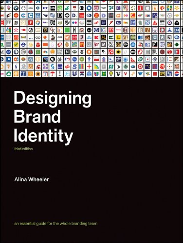 Designing Brand Identity: An Essential Guide for the Entire Branding Team 9780470401422