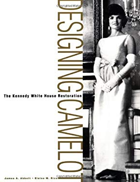 Designing Camelot: The Kennedy Restoration of the White House 9780471375142