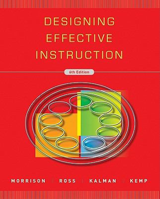 Designing Effective Instruction 9780470522820