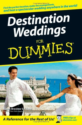 Destination Weddings for Dummies 9780470129951