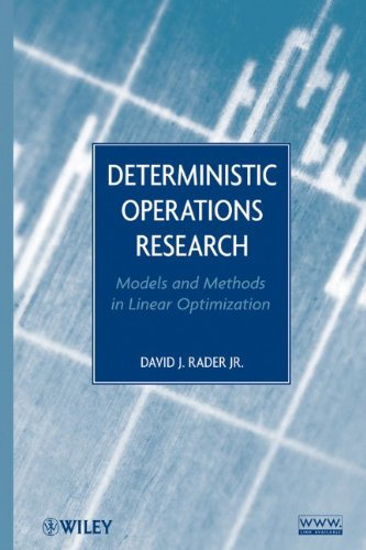 Deterministic Operations Research: Models and Methods in Linear Optimization 9780470484517