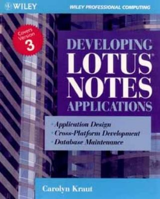 Developing Lotus Notes Applications 9780471008613