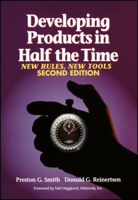 Developing Products in Half the Time: New Rules, New Tools 9780471292524