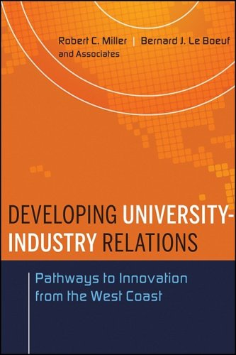 Developing University-Industry Relations: Pathways to Innovation from the West Coast 9780470433966