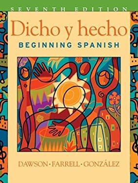 Dicho y Hecho: Beginning Spanish 9780471268864