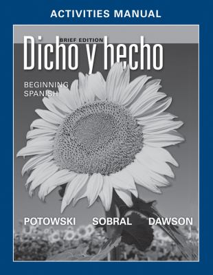 Dicho y Hecho, Activities Manual: Beginning Spanish [With Access Code] 9780470937914
