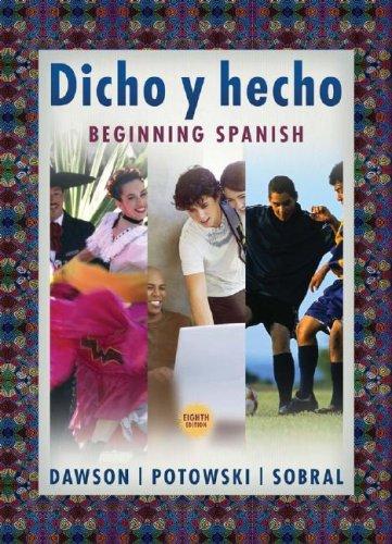 Dicho y Hecho Dicho y Hecho Dicho y Hecho Dicho y Hecho: Beginning Spanish Beginning Spanish Beginning Spanish Beginning Spanish 9780471761075