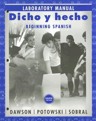 Dicho y Hecho Laboratory Manual: Beginning Spanish 9780470129029
