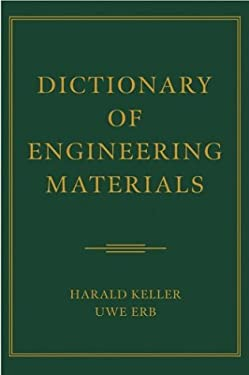 Dictionary of Engineering Materials 9780471444367