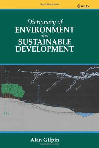 Dictionary of Environmental and Sustainable Development 9780471962205