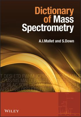 Dictionary of Mass Spectrometry 9780470027615