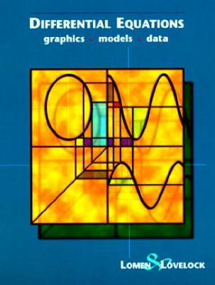 Differential Equations: Graphics, Models, Data 9780471076483