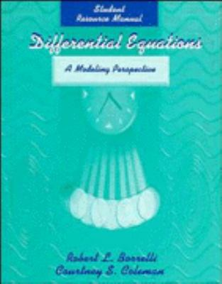 Differential Equations, Student Resource Manual: A Modeling Perspective 9780471245896