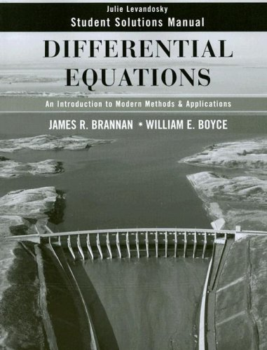 Differential Equations Student Solutions Manual: An Introduction to Modern Methods and Applications 9780470125533