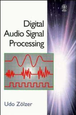 Digital Audio Signal Processing 9780471972266