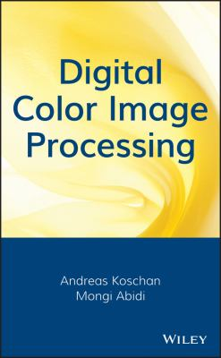 Digital Color Image Processing 9780470147085