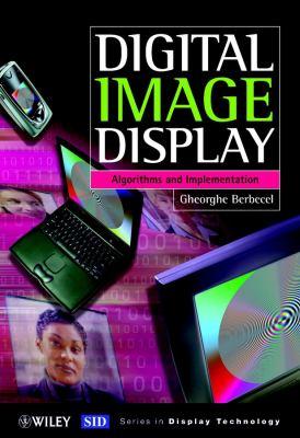 Digital Image Display: Algorithms and Implementation 9780470849217
