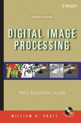 Digital Image Processing: PIKS Scientific Inside [With CDROM] 9780471767770