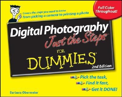Digital Photography Just the Steps for Dummies 9780470275580