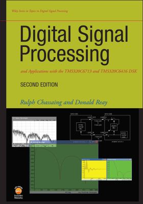 Digital Signal Processing and Applications with the TMS320C6713 and TMS320C6416 DSK [With CDROM] 9780470138663