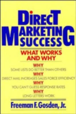 Direct Marketing Success: What Works and Why 9780471513285