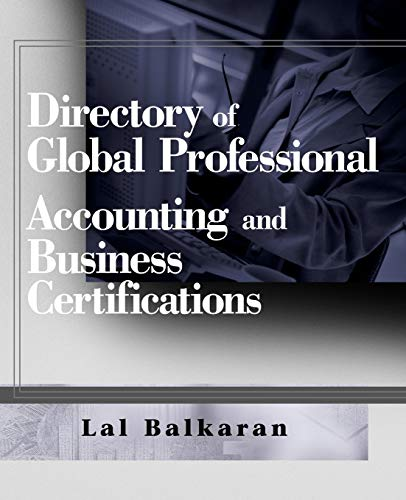 Directory of Global Professional Accounting and Business Certifications 9780470124864