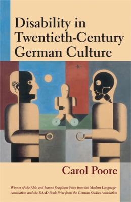 Disability in Twentieth-Century German Culture 9780472115952