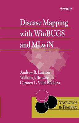 Disease Mapping with Winbugs and Mlwin 9780470856048