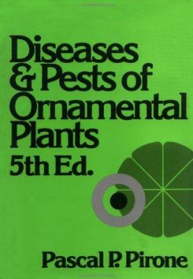 Diseases and Pests of Ornamental Plants 9780471072492
