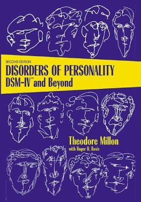 Disorders of Personality: Dsm-Ivtm and Beyond 9780471011866