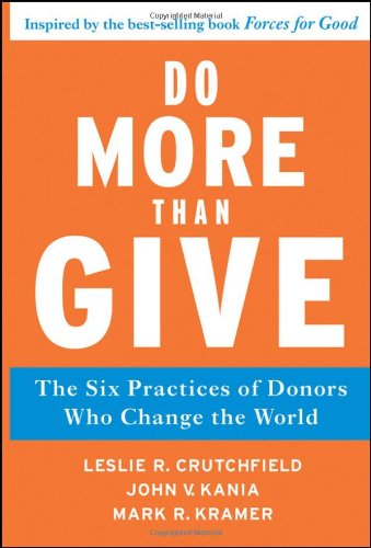 Do More Than Give: The Six Practices of Donors Who Change the World 9780470891445