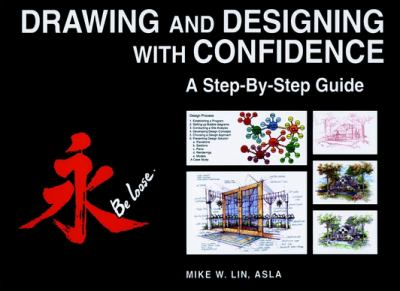 Drawing and Designing with Confidence: A Step-By-Step Guide 9780471283904