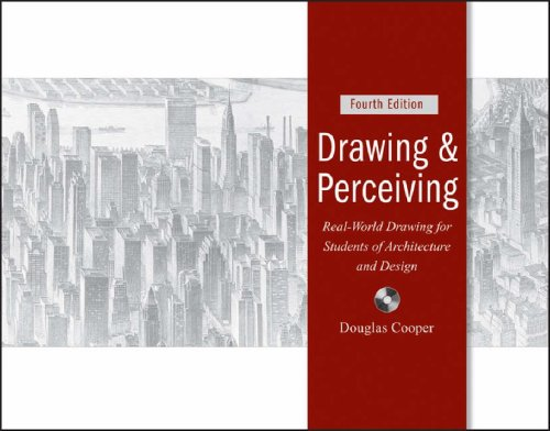 Drawing and Perceiving: Real-World Drawing for Students of Architecture and Design [With CDROM] 9780470047163