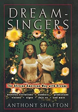 Dream Singers: The African American Way with Dreams 9780471395355