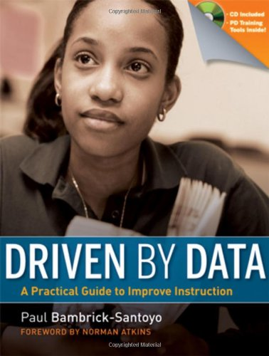 Driven by Data: A Practical Guide to Improve Instruction [With CDROM] 9780470548745
