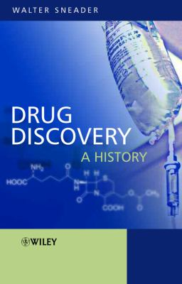 Drug Discovery: A History 9780471899792